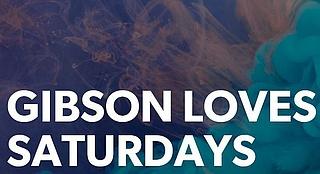 Gibson loves Saturdays
