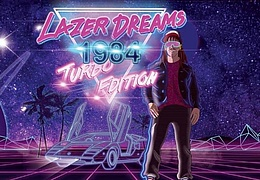Lazer Dreams 1984 (Turbo Edition) NewRetroWave/Synthwave/80s