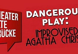 Dangerous Play: Improvised Agatha Christie