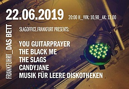 You Guitarprayer, The Black Me, The Slags, Candyjane