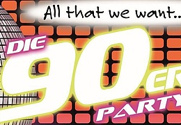 All that we want XI: Die 90er-Party