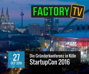 Factory TV - StartupCon 2016 in der LANXESS arena in Köln