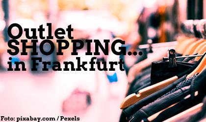 e75cb548240c81 Outlet Shopping Frankfurt Rhein-Main