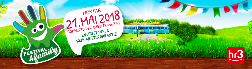 Festival4Family am 21.05.2018 in der Commerzbank Arena Frankfurt