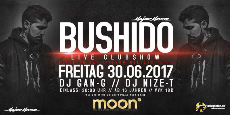 Entdecke Die Veranstaltung Bushido Live Clubshow In Frankfurt Am Main