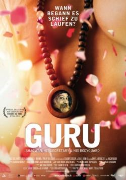 Guru – Bhagwan, His Secretary & His Bodyguard