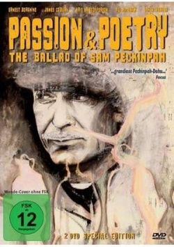 Passion & Poetry – The Ballad of Sam Peckinpah (2 DVD Special Edition)