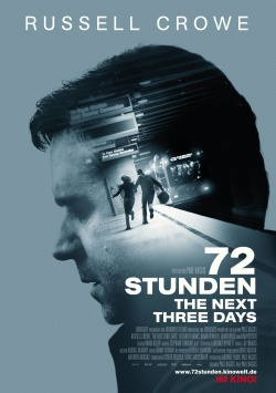 72 Stunden – The next three days