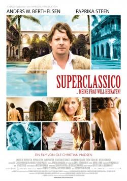 Superclassico … Meine Frau will heiraten