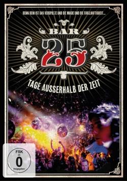 Bar25 – Tage außerhalb der Zeit – DVD