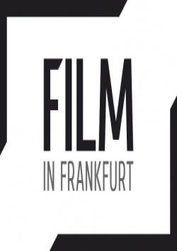 Film in Frankfurt - Neues Service-Angebot für Filmemacher