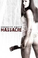Sorority Party Massacre – DVD
