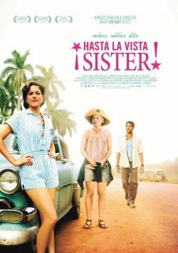 ¡Hasta La Vista Sister!