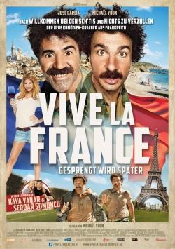 Vive la France – Gesprengt wird später