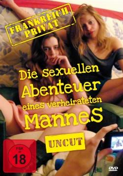 Frankreich Privat – Die sexuellen Abenteuer eines verheirateten Mannes - DVD