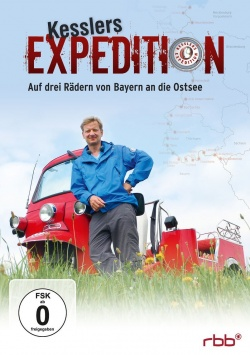 Kesslers Expedition – Auf drei Rädern von Bayern an die Ostsee - DVD