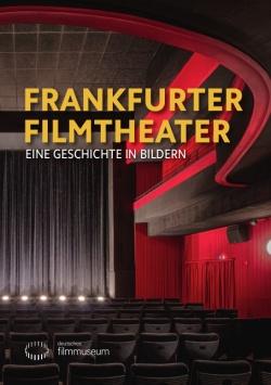 Frankfurter Filmtheater – Eine Geschichte in Bildern – DVD
