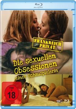 Frankreich Privat – Die sexuellen Obsessionen einer Schauspielerin – Blu-ray