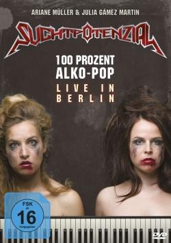 Suchtpotenzial – 100 Prozent Alko-Pop Live - DVD