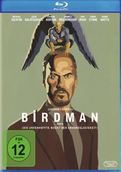 Birdman (oder Die unverhoffte Macht der Ahnungslosigkeit) – Blu-ray