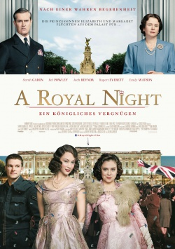 A Royal Night – Ein königliches Vergnügen
