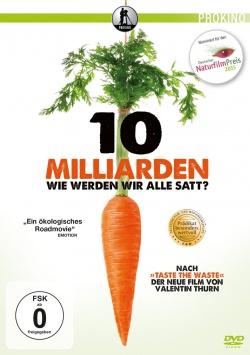 10 Milliarden – Wie werden wir alle satt? - DVD