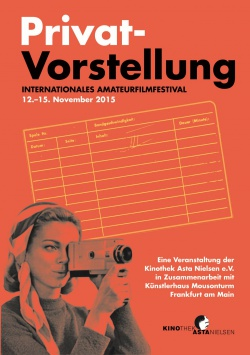 Privat-Vorstellung. INTERNATIONALES AMATEURFILMFESTIVAL