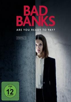 BAD BANKS – Qualitätsfernsehen aus Deutschland