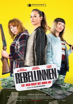 Rebellinnen – Leg Dich nicht mit ihnen an!