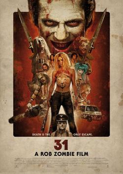 31 - A Rob Zombie Movie