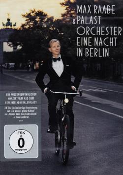 Max Raabe & Palast Orchester - Eine Nacht in Berlin - DVD