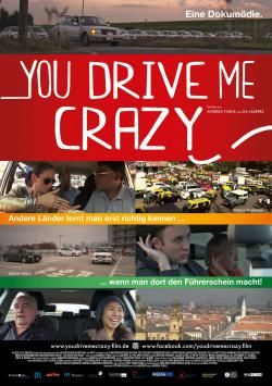 You drive me crazy]