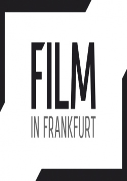 Film in Frankfurt - New Service Offer for Filmmakers