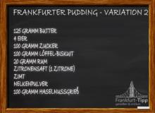 Frankfurter Pudding - Variation 2