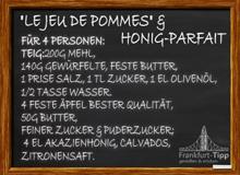 'Le jeu de Pommes' und Honig-Parfait