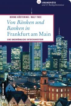Von Bänken und Banken in Frankfurt am Main Gmeiner Verlag