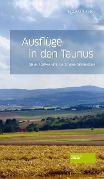 Ausflüge in den Taunus Societäts Verlag