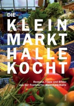 Die Kleinmarkthalle kocht Nizza Verlag
