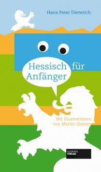 Hessisch für Anfänger Societäts Verlag