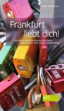 Frankfurt liebt dich! Societäts Verlag