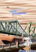 Überspannend  - Frankfurter Brücken für Kinder