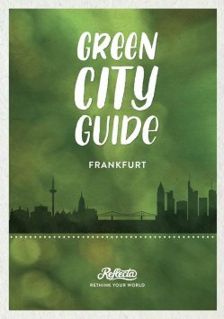 Green City Guide Frankfurt Reflecta e.V.