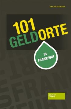 101 Geldorte in Frankfurt Societäts Verlag