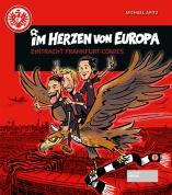 Im Herzen von Europa – Eintracht Frankfurt-Comics
