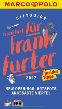 Frankfurt für Frankfurter - Cityguide Marco Polo