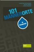 101 Männerorte in Frankfurt
