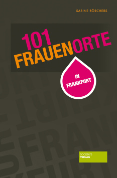 101 women's places in Frankfurt Societäts Verlag
