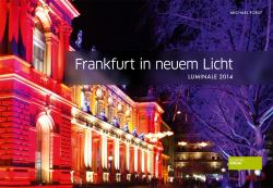 Frankfurt in new light - The Luminale 2014 Societäts Verlag