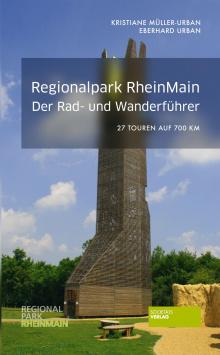 Cycling and Hiking Guide Regional Park RheinMain Societäts Verlag