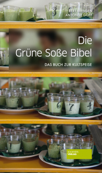 The Green Sauce Bible Societäts Verlag
